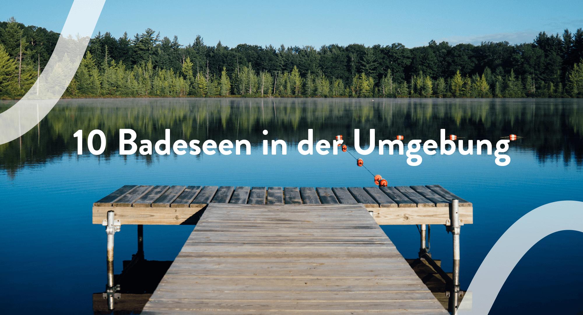 10 Badesseen in der Region als Ausflugtipps von Rothmoser