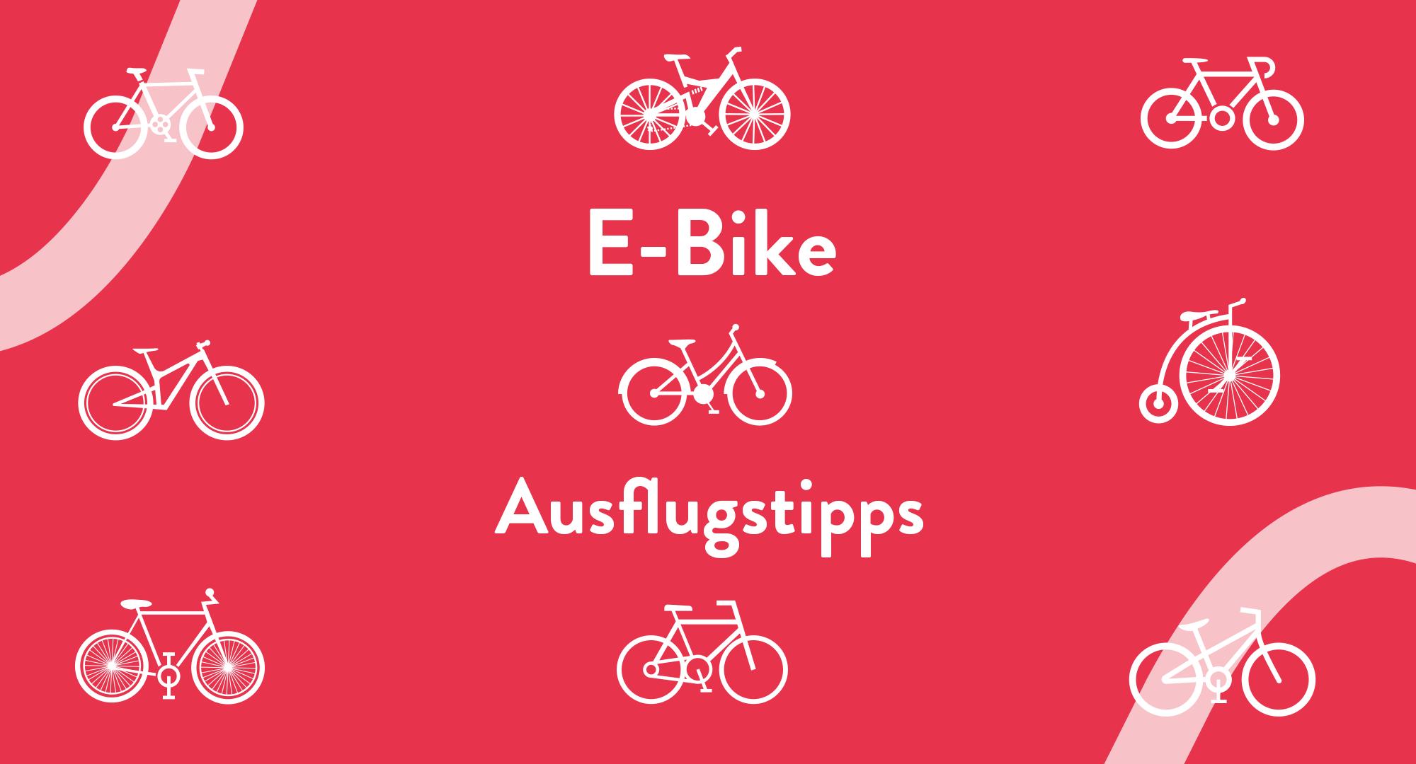 Rote Grafik mit Fahrrad Symbolen und Überschrift: EBike Ausflugstipps