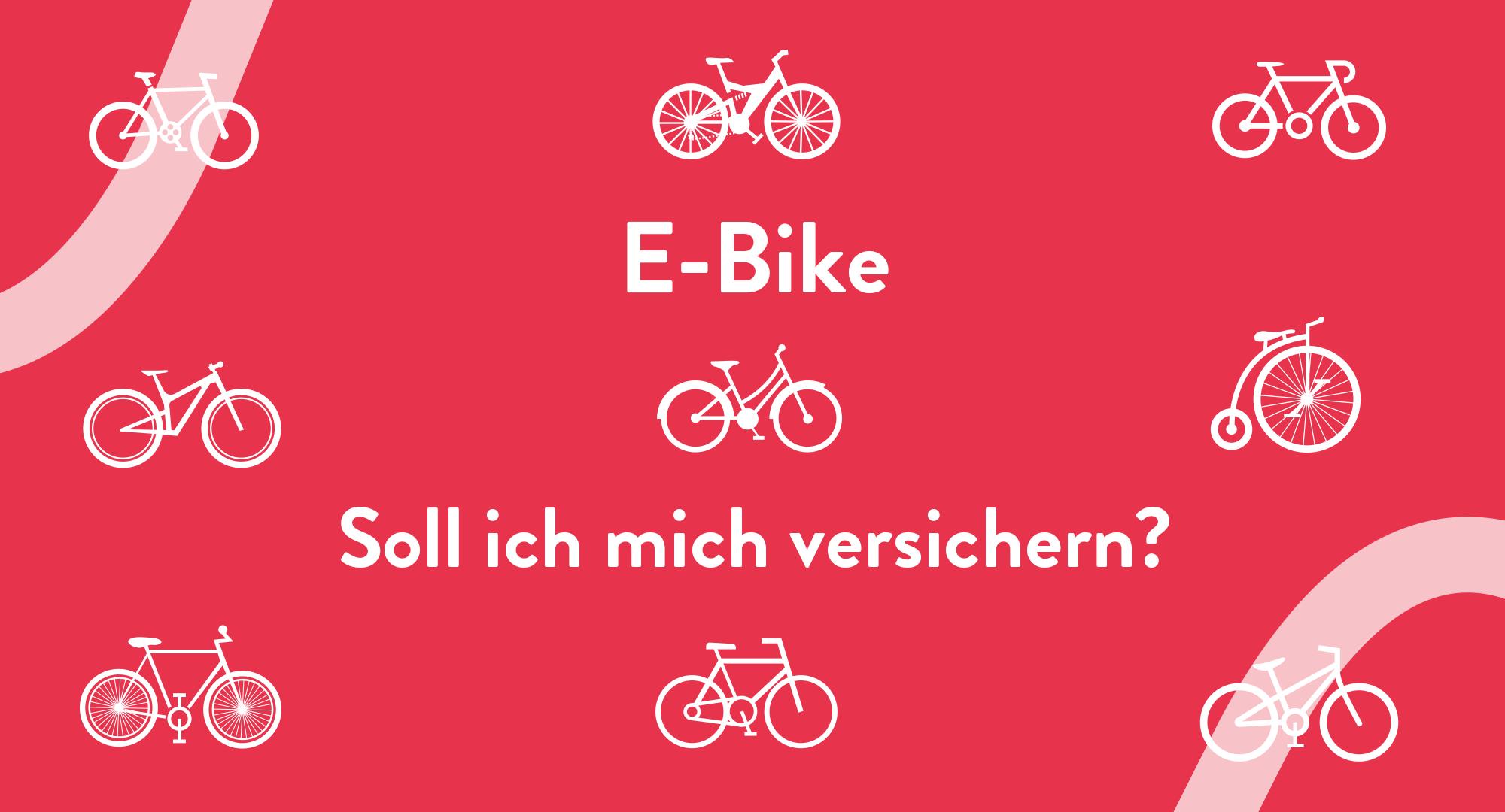 Rote Grafik mit Fahrrad Symbolen und Überschrift: EBike, Soll ich mich versichern?