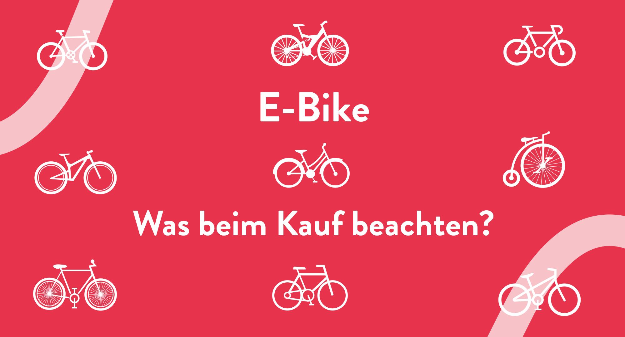 Rote Grafik mit Fahrrad Smybolen mit Überschrift E-Bike: Was beim Kauf beachten?