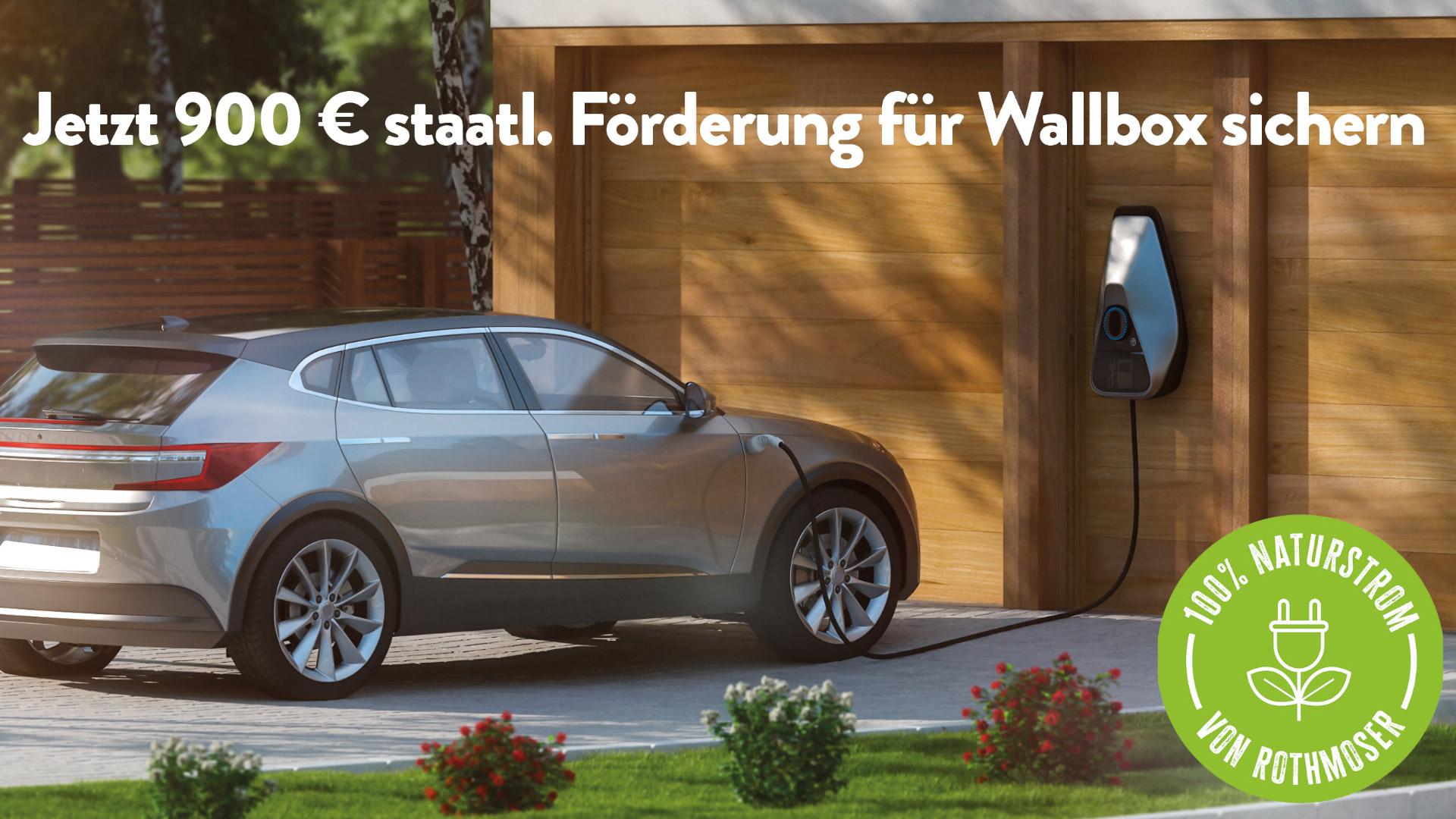 Aufruf zur Sicherung der staatlichen Förderung von 900 Euro für Wallboxen mit dem Rothmoser Natrustrom